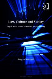 Law, Culture and Society by Roger Cotterrell