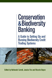 Conservation and Biodiversity Banking by Ricardo Bayon