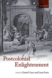 The Postcolonial Enlightenment by Daniel Carey