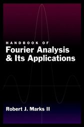 Handbook of Fourier Analysis & Its Applications by Robert J Marks II