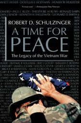 A Time for Peace by Robert D. Schulzinger