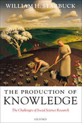 The Production of Knowledge by William H. Starbuck