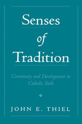 Senses of Tradition by John E. Thiel