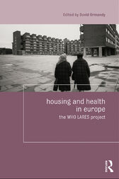 Housing and Health in Europe by David Ormandy