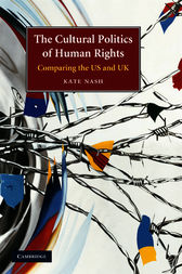 The Cultural Politics of Human Rights by Kate Nash