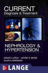 CURRENT Diagnosis & Treatment Nephrology & Hypertension by Edger Lerma