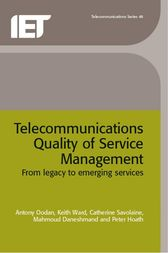 Telecommunications Quality of Service Management by Antony Oodan