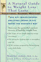 TCM: A Natural Guide to Weight Loss That Lasts by Nan Lu