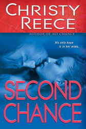 Second Chance by Christy Reece