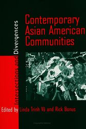 Contemporary Asian American Communities by Linda Trinh Vo