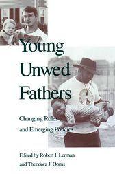 Young Unwed Fathers by Robert Lerman