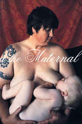 Feminist Art and the Maternal by Andrea Liss