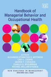 Handbook of Managerial Behavior and Occupational Health by A.-S. Antoniou
