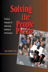 Solving the People Puzzle: Practical Strategies for Optimizing Workforce Performance