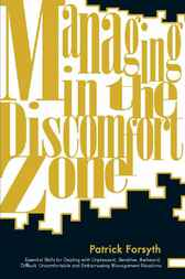 Managing in the Discomfort Zone by Patrick Forsyth