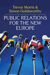 Public Relations for the New Europe by Trevor Morris