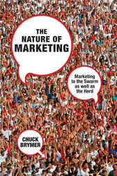 The Nature of Marketing by Chuck Brymer