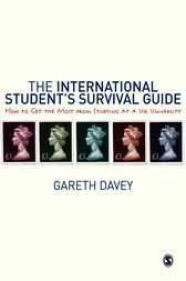 The International Student's Survival Guide by Gareth Davey