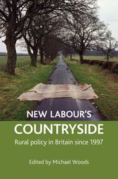 New Labour's countryside by Michael Woods