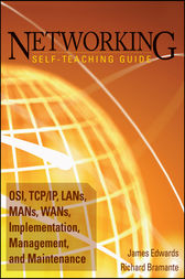 Networking Self-Teaching Guide by James Edwards