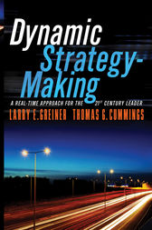 Dynamic Strategy-Making by Larry E. Greiner