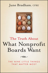 The Truth About What Nonprofit Boards Want by June J. Bradham