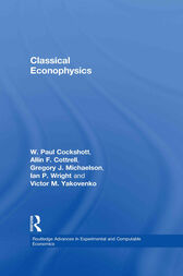 Classical Econophysics by Allin F. Cottrell