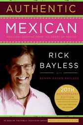 Authentic Mexican by Rick Bayless