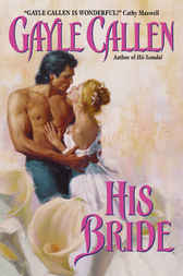 His Bride by Gayle Callen