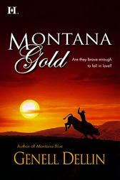 Montana Gold by Genell Dellin