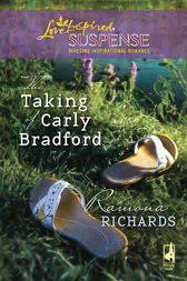 The Taking of Carly Bradford by Ramona Richards