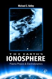 The Earth's Ionosphere by Michael C. Kelley