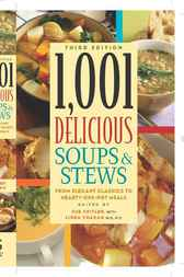 1,001 Delicious Soups and Stews by Sue Spitler