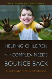 Helping Children with Complex Needs Bounce Back by Kim Aumann