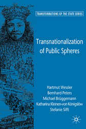 Transnationalization of Public Spheres by Hartmut Weßler