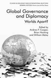 Global Governance and Diplomacy by Andrew F. Cooper