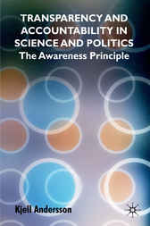 Transparency and Accountability in Science and Politics by Kjell Andersson