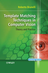Template Matching Techniques in Computer Vision by Roberto Brunelli
