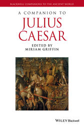A Companion to Julius Caesar by Miriam Griffin
