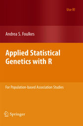 Applied Statistical Genetics with R by Andrea S. Foulkes