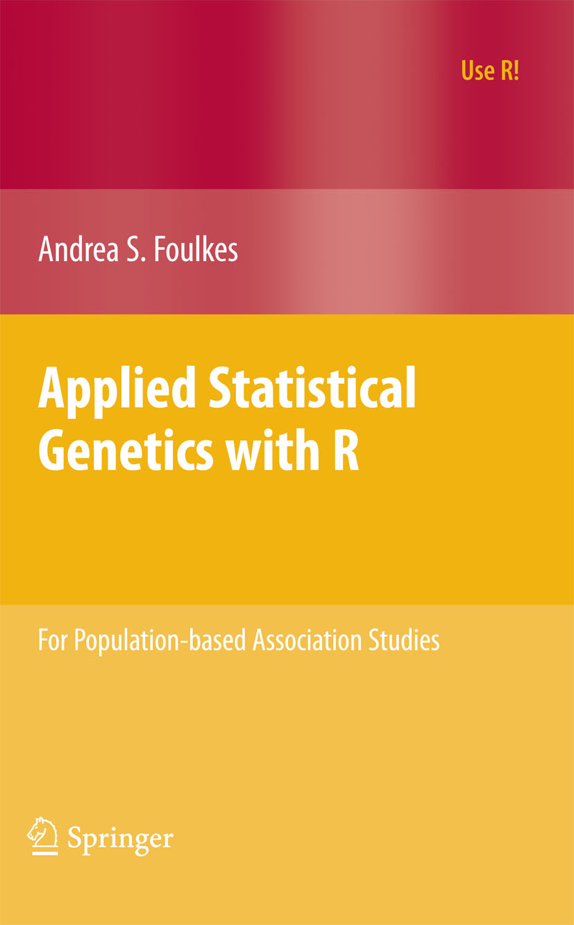 Download Ebook Applied Statistical Genetics with R by Andrea S. Foulkes Pdf