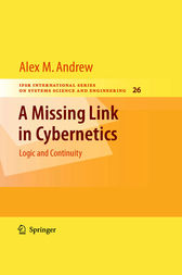 A Missing Link in Cybernetics by Alex M. Andrew