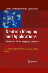 Neutron Imaging and Applications by Ian S. Anderson