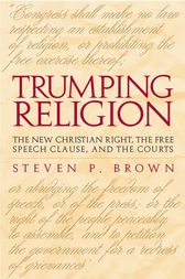 Trumping Religion by Steven P. Brown