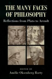 The Many Faces of Philosophy: Reflections from Plato to Arendt