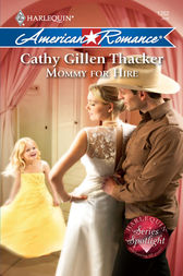 Mommy for Hire by Cathy Gillen Thacker