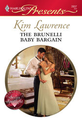 The Brunelli Baby Bargain by Kim Lawrence