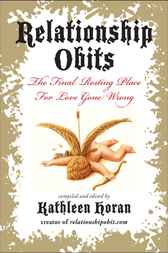 Relationship Obits by Kathleen Horan