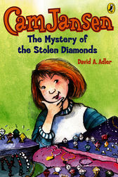 Cam Jansen: The Mystery of the Stolen Diamonds #1 by David A. Adler