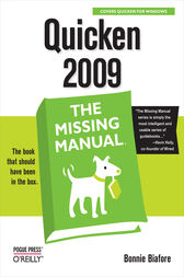 Quicken 2009: The Missing Manual by Bonnie Biafore